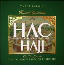 HAJJ THE HOLY JOURNEY The Hajj Route Through The Postcards KAABA MECCA ARABIA