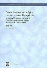 Comunicacion estrategica para el desarrollo agricola: El Caso Del Programa Nacio