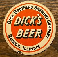 1950's Dick's Brothers Brewing Co. Quincy, Illinois Dick's Beer Coaster-MINT!