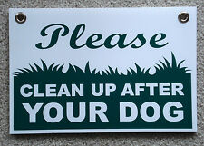 "PLEASE CLEAN UP AFTER YOUR DOG 8""X12"" Plastic Coroplast Sign with Grommets  NEW"