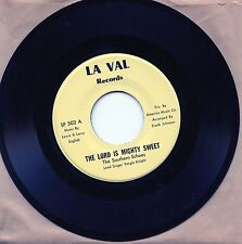 """7"""",Rare Mint,Soul Spiritual,SOUTHERN ECHOES,LORD IS MIGHTY SWEET & I WANT,La Val"""
