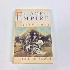 THE AGE OF EMPIRE ERIC J HOBSBAWM FIRST AMERICAN EDITION