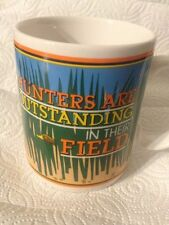 Hunters Are Outstanding In Their Field Mug Coffee Cup