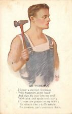 George Brill~My Workman: Man in Bibs~Hammers at My Heart~Digs Into My Soul~1914