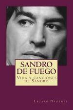 Sandro de fuego: Vida y canciones de Sandro (Biodramas de famosos) (Volume 5) (S
