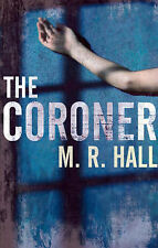 The Coroner by M. R. Hall (Hardback, 2009)