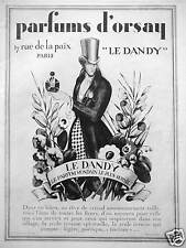 PUBLICITÉ PARFUMS D'ORSAY LE DANDY MONDAIN LE PLUS SUBTIL UN RÊVE DE CRISTAL