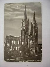 VINTAGE POSTCARD OF THE IMMACULATE CONCEPTION CATHEDRAL BY NIGHT IN DENVER, CO