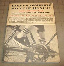 1973 Harold T. Glenn'S Complete Bicycle Manual - Used for Repair, Maintenance