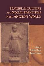 Material Culture and Social Identities in the Ancient World, , Good condition, B
