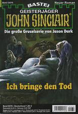 JOHN SINCLAIR Nr. 2076 - Ich bringe den Tod - Oliver Fröhlich - NEU