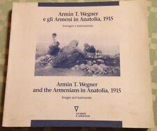 Armin Wegner Photos Anatolia 1915 Armenians Armenian Genocide Armenia Massacres