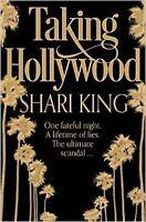 Taking Hollywood, New, King, Shari Book