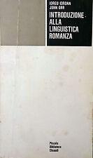 IORGU IORDAN JOHN ORR INTRODUZIONE ALLA LINGUISTICA ROMANZA EINAUDI 1973
