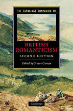 The Cambridge Companion to British Romanticism (Cambridge Companions to Literatu