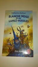 C. Dufour - Blanche-Neige et les lance-missiles, T.1 : Quand les dieux buvaient