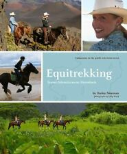 Equitrekking : Travel Adventures on Horseback by Darley Newman (2008, Paperback)