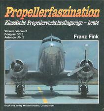 PROPELLERFASZINATION VICKERS VISCOUNT DOUGLAS DC-3 ANTONOV AN-2 HB PROPLINERS