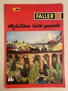 Vintage Faller Prospekt Heft 841 Modellbau leicht gemacht 47 Seiten Vintage Alt