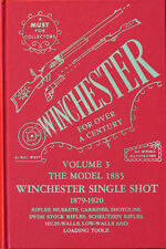 WINCHESTER FOR OVER A CENTURY vol. 3 by BILL WEST