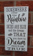 Somewhere over the rainbow skies are blue motivational shabby & chic plaque sign