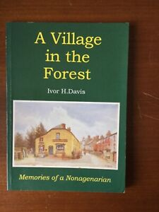 A Village in the Forest. Forest Of Dean
