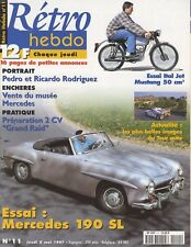 RETRO HEBDO n°11 08/05/1977 MERCEDES 190SL PEDRO&RICARDO RODRIGUEZ ITAL JET 50cc
