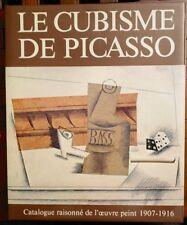 Le Cubisme de Picasso - Catalogue raisonné de l'oeuvre peint 1907-1916 P. Daix