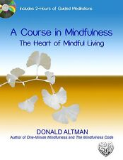 A Course in Mindfulness: Digital Study Guide Workbook + 2-hrs. Guided Meditation
