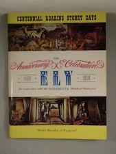 CENTENNIAL ROARING STONEY DAYS Ely Minnesota 70th Anniversary 1888-1958 Souvenir