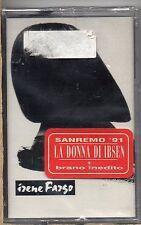IRENE FARGO musicassetta MC K7  same LA DONNA DI IBSEN Sanremo 1991 SIGILLATA