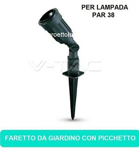 FARETTO V-TAC LED DA GIARDINO CON PICCHETTO  PER LAMPADA  PAR38 E27 IP44 FARO