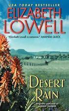 Desert Rain by Elizabeth Lowell (2011, PB) Comb ship 25¢ each add'l book