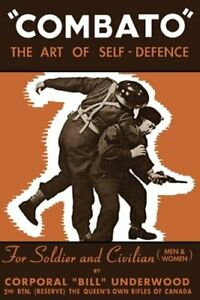 Combato: The Art of Self-Defence by Bill Underwood: New