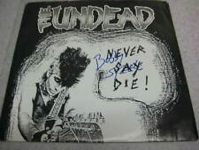 The UNDEAD- Never Say Die! 45rpm, Booby Steele & Steve Zing Signed!