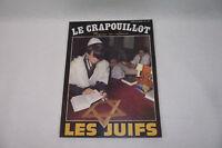 LE CRAPOUILLOT N° 80 Les Juifs 1985 Magazine non conformiste
