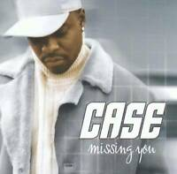 Missing You by Case