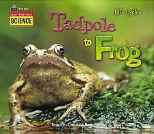 Listen-Read-Think Science: Life Cycles: Tadpole to Frog-ExLibrary