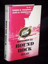 Historical Round Rock Texas Karen Thompson & Jane Digesualdo Austin Georgetown