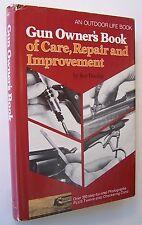 GUN OWNER'S BOOK OF CARE REPAIR & IMPROVEMENT Roy Dunlap HC/DJ 1974 - K1