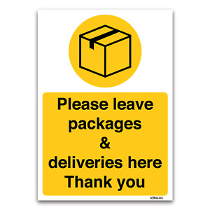 Please leave all deliveries here Plastic Sign, Couriers, Delivery Door notice