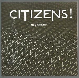 Citizens! - True Romance RARE White Vinyl 45 No'd EX/EX #056