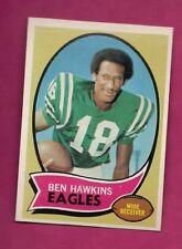 1970 TOPPS # 98 EAGLES BEN HAWKINS ROOKIE  NRMT-MT  CARD (INV# A7619)