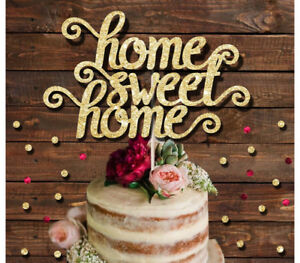 HOME SWEET HOME GLITTER CAKE TOPPER,, HOUSEWARMING, NEW HOME CAKE DECORATION