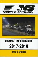 NORFOLK SOUTHERN 2017-2018 Locomotive Directory -- (NEW BOOK)