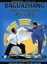 Baguazhang: Theory and Applications by Jwing-Ming Yang, Liang Shou-Yu...