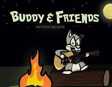 Buddy&friends by Ben Curtis (2017, Paperback)