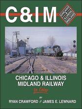 Chicago & Illinois Midland Railway / Railroad / Trains / C&IM