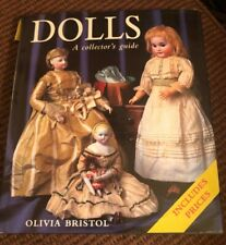 Dolls: The Complete Collector's Guide, by Olivia Bristol Hardcover 1997