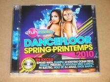 CD / FUN RADIO / DANCEFLOOR SPRING-PRINTEMPS 2010 / NEUF SOUS CELLO